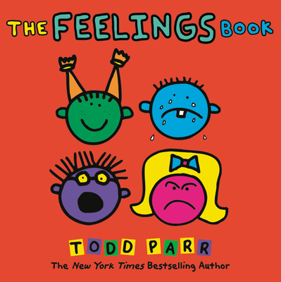 The Feelings Book - Parr, Todd