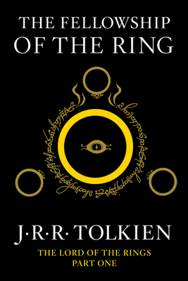 The Fellowship of the Ring - Tolkien, J R R