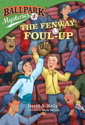 The Fenway Foul-Up - Kelly, David A
