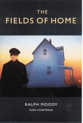 The Fields of Home - Moody, Ralph
