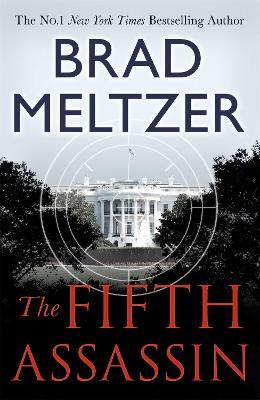 The Fifth Assassin: The Culper Ring Trilogy 2 - Meltzer, Brad