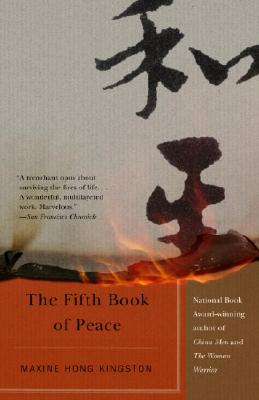 The Fifth Book of Peace - Kingston, Maxine Hong
