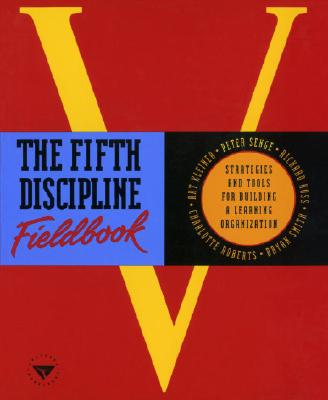 The Fifth Discipline Fieldbook - Senge, Peter M