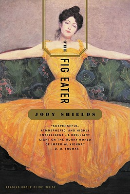 The Fig Eater - Shields, Jody