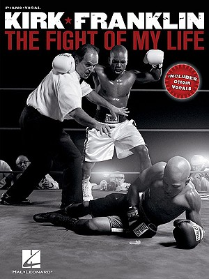 The Fight of My Life - Franklin, Kirk