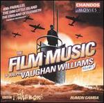 The Film Music of Ralph Vaughan Williams, Vol. 2