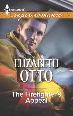 The Firefighter's Appeal - Otto, Elizabeth, Dr., Ph.D.