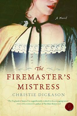 The Firemaster's Mistress - Dickason, Christie