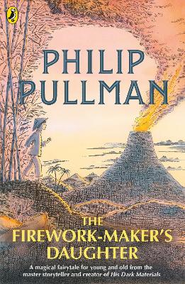 The Firework-Maker's Daughter - Pullman, Philip
