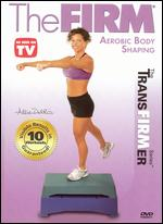 The Firm: Aerobic Body Shaping - Andrea Ambandos