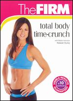 The Firm: Total Body Time-Crunch -