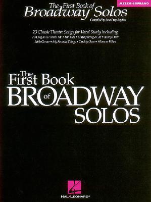 The First Book of Broadway Solos: Mezzo-Soprano Edition - Boytim, Joan Frey