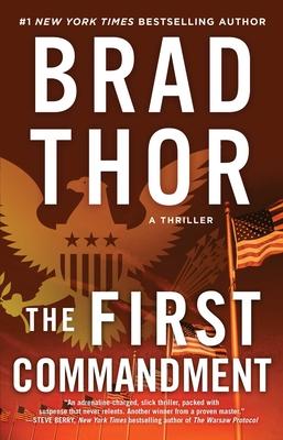The First Commandment, 6: A Thriller - Thor, Brad