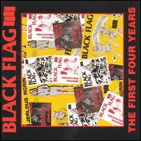 The First Four Years - Black Flag