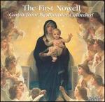 The First Nowell: Carols from Westminster Cathedral - Westminster Cathedral Choir