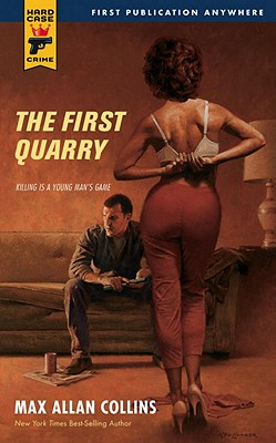 The First Quarry - Collins, Max Allan