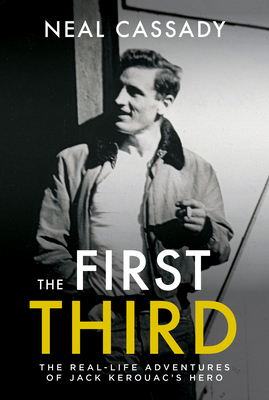 The First Third - Cassady, Neal