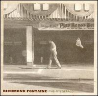 The Fitzgerald - Richmond Fontaine