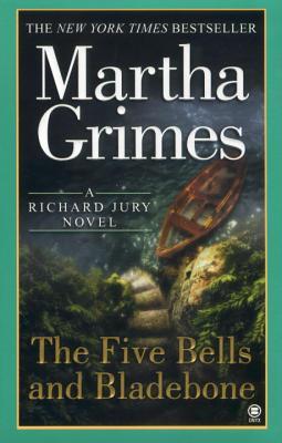 The Five Bells and Bladebone - Grimes, Martha