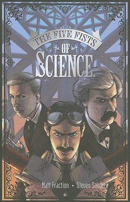 The Five Fists of Science - Fraction, Matt