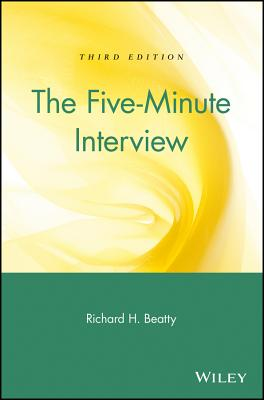 The Five-Minute Interview - Beatty, Richard H