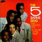 The Five Satins Sing Their Greatest Hits