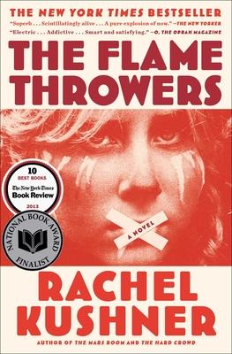 The Flamethrowers - Kushner, Rachel