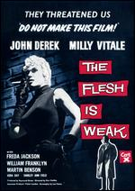 The Flesh Is Weak - Don Chaffey
