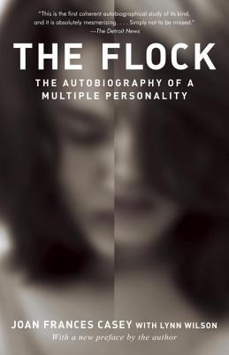 The Flock: The Autobiography of a Multiple Personality - Casey, Joan Frances