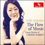 The Flow of Music: Piano Works by Carter & Babbitt