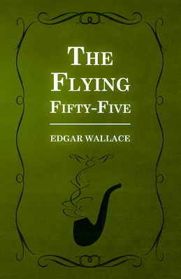 The Flying Fifty-Five - Wallace, Edgar