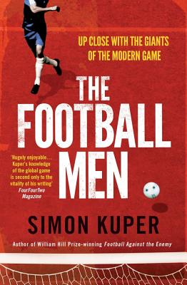 The Football Men - Kuper, Simon