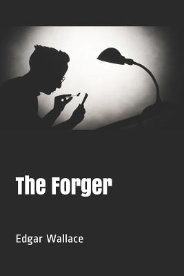 The Forger - Wallace, Edgar