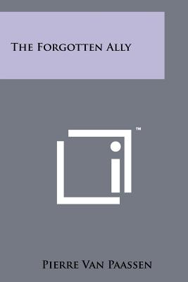 The Forgotten Ally - Van Paassen, Pierre