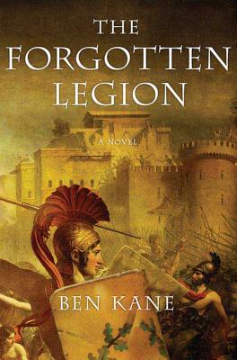 The Forgotten Legion - Kane, Ben
