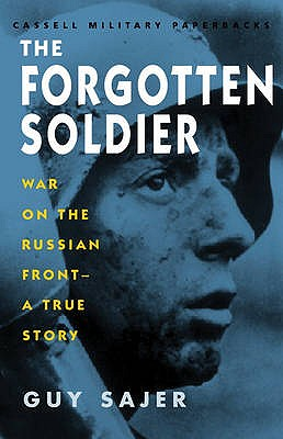 The Forgotten Soldier - Sajer, Guy, and Emmet, L. (Translated by)