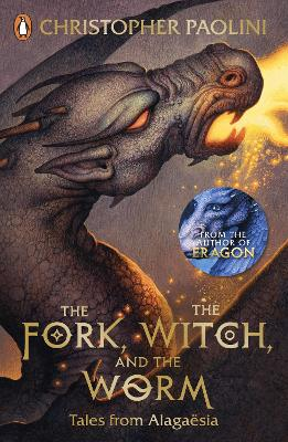 The Fork, the Witch, and the Worm: Tales from Alagaesia Volume 1: Eragon - Paolini, Christopher
