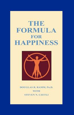 The Formula for Happiness - Ramm, Douglas R