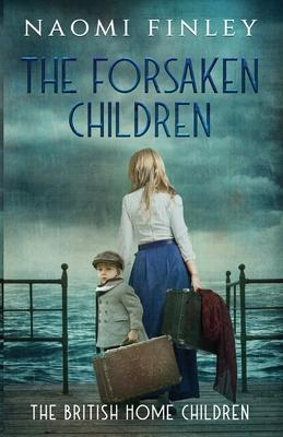 The Forsaken Children - Finley, Naomi