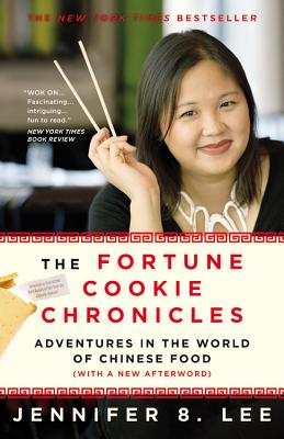 The Fortune Cookie Chronicles: Adventures in the World of Chinese Food - Lee, Jennifer 8