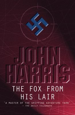 The Fox from His Lair - Harris, John