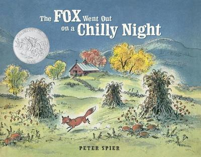 The Fox Went Out on a Chilly Night - Spier, Peter