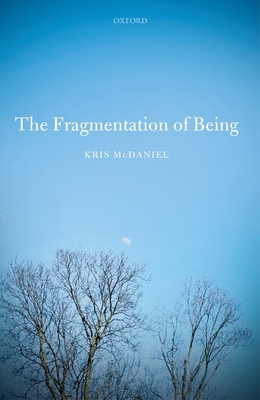 The Fragmentation of Being - McDaniel, Kris