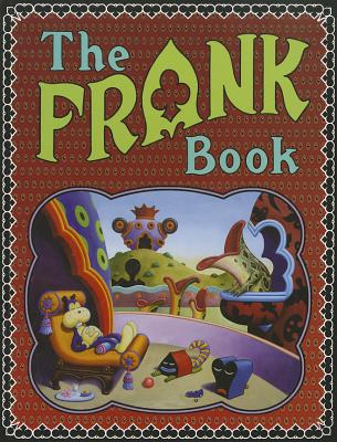 The Frank Book Softcover - Woodring, Jim, and Coppola, Francis Ford (Introduction by)