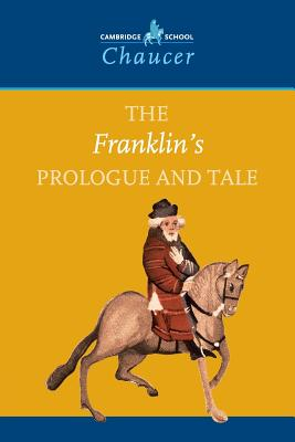 The Franklin's Prologue and Tale - Chaucer, Geoffrey, and Allen, Valerie (General editor), and Kirkham, David (General editor)