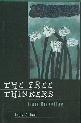 The Free Thinkers - Silbert, Layle
