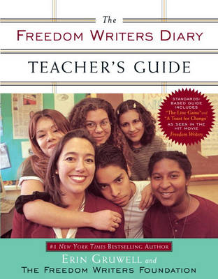 The Freedom Writers Diary Teacher's Guide - Gruwell, Erin, and The Freedom Writers