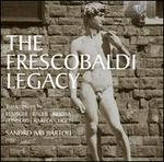 The Frescobaldi Legacy