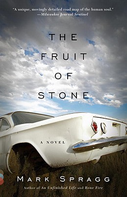 The Fruit of Stone - Spragg, Mark