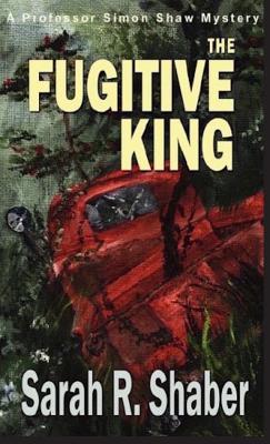 The Fugitive King - Shaber, Sarah
